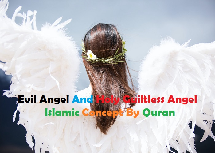 Evil Angel And Holy Guiltless Angel Islamic Concept By Quran_Islam Sunnat