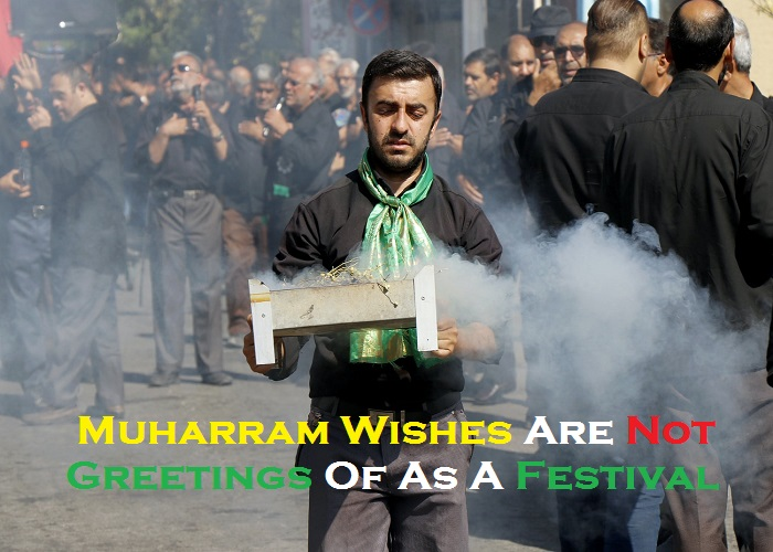 Muharram Wishes Are Not Greetings Of As A Festival_Islam Sunnat